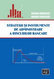 Strategii si instrumente de administrare a riscurilor bancare