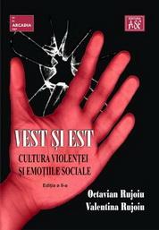 Vest �i Est. Cultura violentei si emotiile sociale