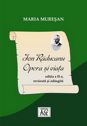 Ion Raducanu: opera si viata. Ed. a 2-a, rev. si adaug.