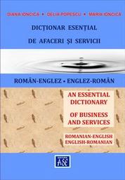Dictionar esential de afaceri si servicii ROM�N-ENGLEZ, ENGLEZ-ROM�N