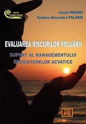 Evaluarea riscurilor poluarii. Suport al managementului ecosistemelor acvatice