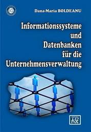 Informationssysteme und Datenbanken f�r die Unternehmensverwaltung (Sisteme informatice si baze de date pentru afaceri)