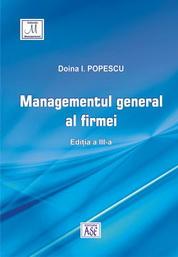 Managementul general al firmei. Editia a treia