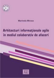 Arhitecturi informationale agile in mediul colaborativ de afaceri