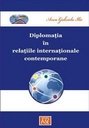 Diplomatia in relatiile internationale contemporane