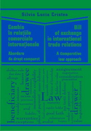 Cambia in relatiile comerciale internationale. Abordare de drept comparat, Bill of exchange in international trade relations. A comparative law approach