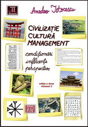 Civilizatie, cultura, management. Conditionari, influente, perspective, editia a doua, volumul 2