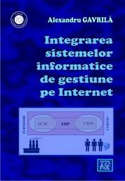 Integrarea sistemelor informatice de gestiune pe Internet