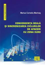 Convergenta reala si sincronizarea ciclurilor de afaceri cu zona euro