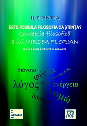 Este posibila filosofia ca stiinta? Conceptia filosofica a lui Mircea Florian