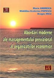 Abordari moderne ale managementului previzional al organizatiilor economice