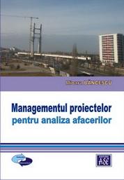Managementul proiectelor pentru analiza afacerilor