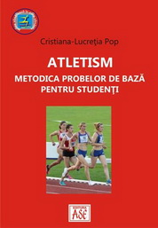 Atletism. Metodica probelor de baza pentru studenti