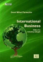 International Business. Editia a II-a, revizuita si adaugita