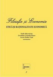 Filosofie si Economie. Etica si rationalitate economica