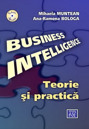 Business Intelligence. Teorie si practica