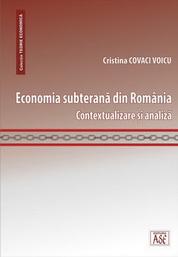 Economia subterana din Romania. Contextualizare si analiza