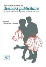 Les caracteristiques du discours publicitaire des magazines français de la premiere decennie du XXIe siecle
