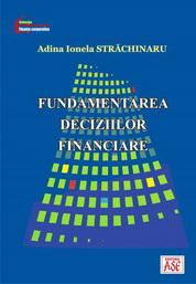 Fundamentarea deciziilor financiare