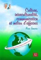 Culture, interculturalité, communication et milieu d'affaires