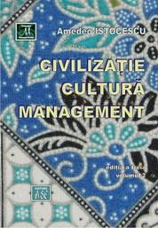 Civilizatie, cultura, management, editia a treia, volumul 2