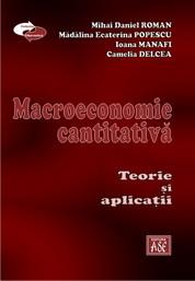 Macroeconomie cantitativa. Teorie si aplicatii