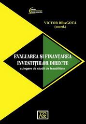 Evaluarea si finantarea investitiilor directe : culegere de studii de fezabilitate