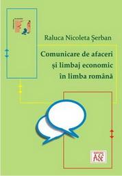 Comunicare de afaceri si limbaj economic in limba romana