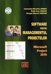 Software pentru managementul proiectelor. Microsoft Project 2010