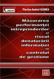 Masurarea performantei intreprinderilor si riscul denaturarii informatiei in controlul de gestiune