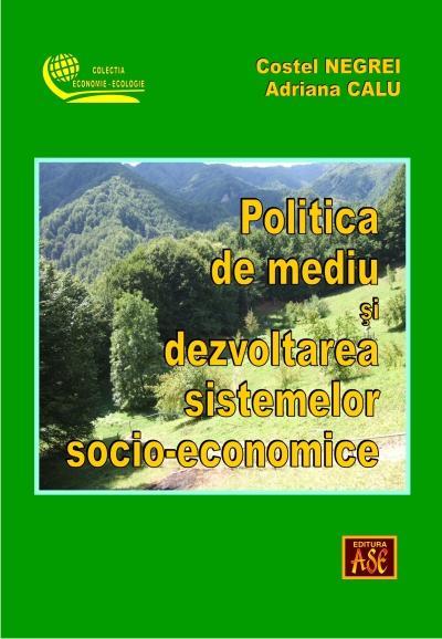 Politica de mediu si dezvoltarea sistemelor socio-economice