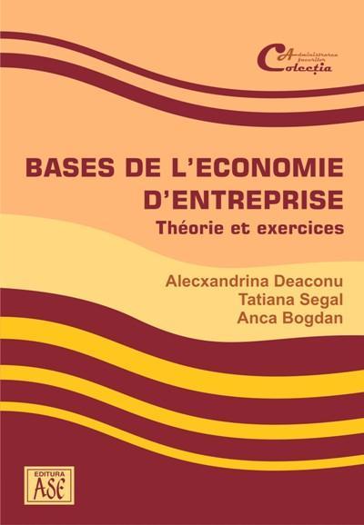Bases de l'economie d'entreprise. Theorie et exercices