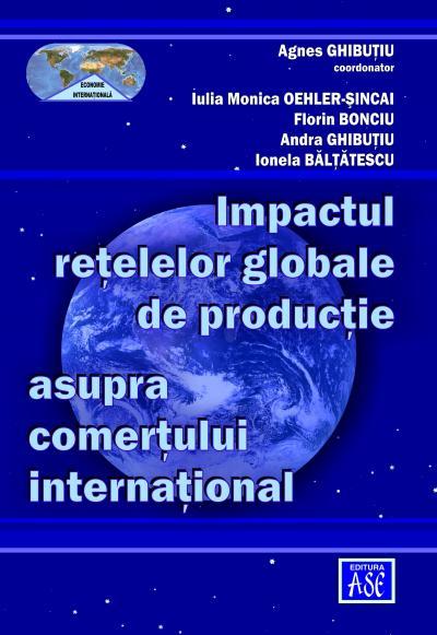 Impactul retelelor globale de productie asupra comertului international