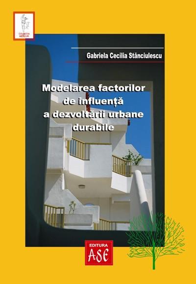 Modeling influence factors of sustainable urban development