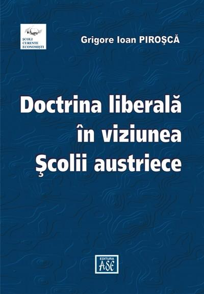 The liberal doctrine – An Austrian School approach