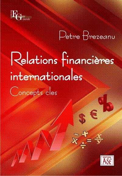 Relations financieres internationales. Concepts cles