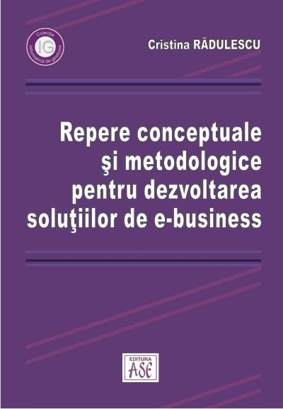 Conceptual and Methodological Guidelines for E-Business Systems Development
