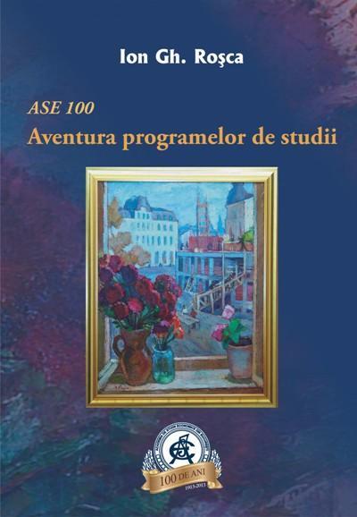 ASE 100. Aventura programelor de studii