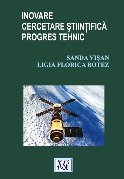 Inovare, cercetare stiintifica, progres tehnic