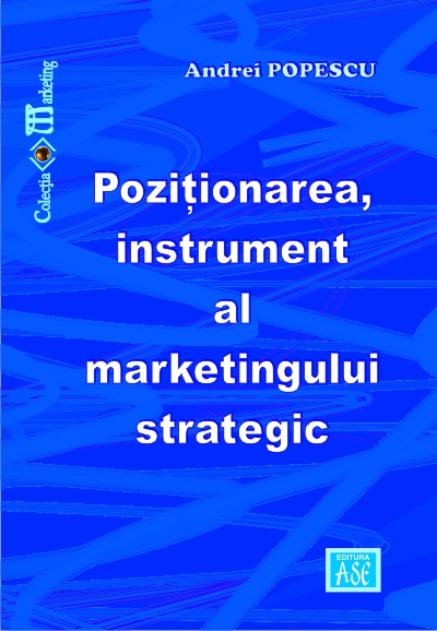 Pozitionarea, instrument al marketingului strategic