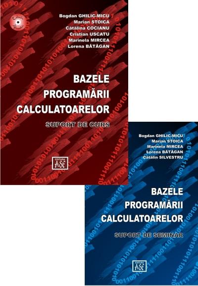 SET 2 books: The Computer Programming Basics. Course Support/ The Computer Programming Basics. Seminar Support