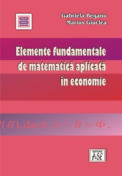Fundamentals of applied mathematics in economics