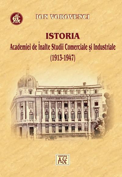 Istoria Academiei de Inalte Studii Comerciale si Industriale (1913-1947)