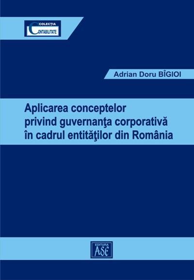 Aplicarea conceptelor privind guvernanta corporativa in cadrul entitatilor din Romania