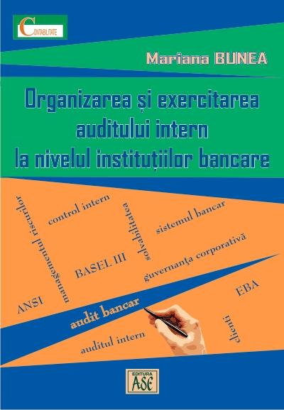 Organization and practice of internal auditing at banking institutions
