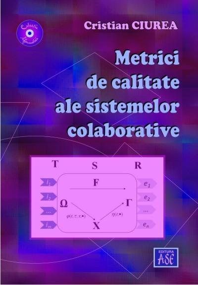 Metrici de calitate ale sistemelor colaborative