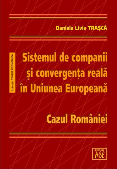 The system of companies and real convergence in the European Union. The case of Romania
