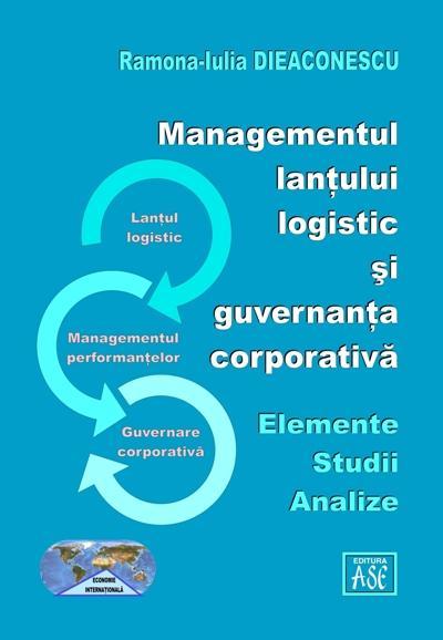 Managementul lantului logistic si guvernanta corporativa. Elemente, studii, analize