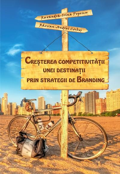 Increasing the competitiveness of a destination through branding strategies