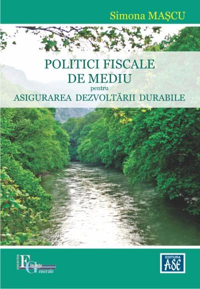 Environmental fiscal policies in order to ensure sustainable development